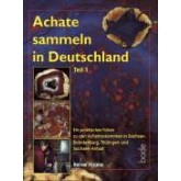 Achate sammeln in Deutschland, Teil 1