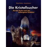 Die Kristallsucher - Band 1