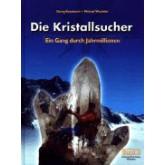 Die Kristallsucher - Band 2