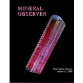 Mineralogical Almanac Vol 13, 2008:  Mineral Observer